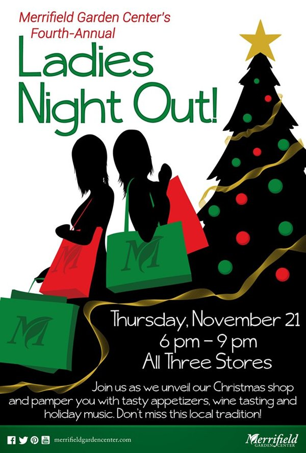 Ladies Night Out tonight at Merrifield Garden Center | Cool Yule: A ...